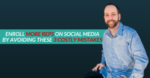 The 3 Biggest MLM Prospecting Mistakes On Social Media