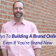 building a brand online