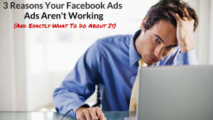 Why Your Ads On Facebook Don't Work