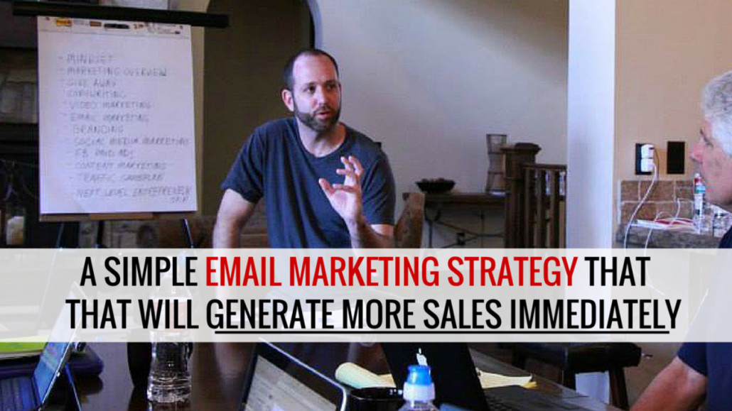A Simple Email Marketing Strategy That Will Make More Sales Immediately