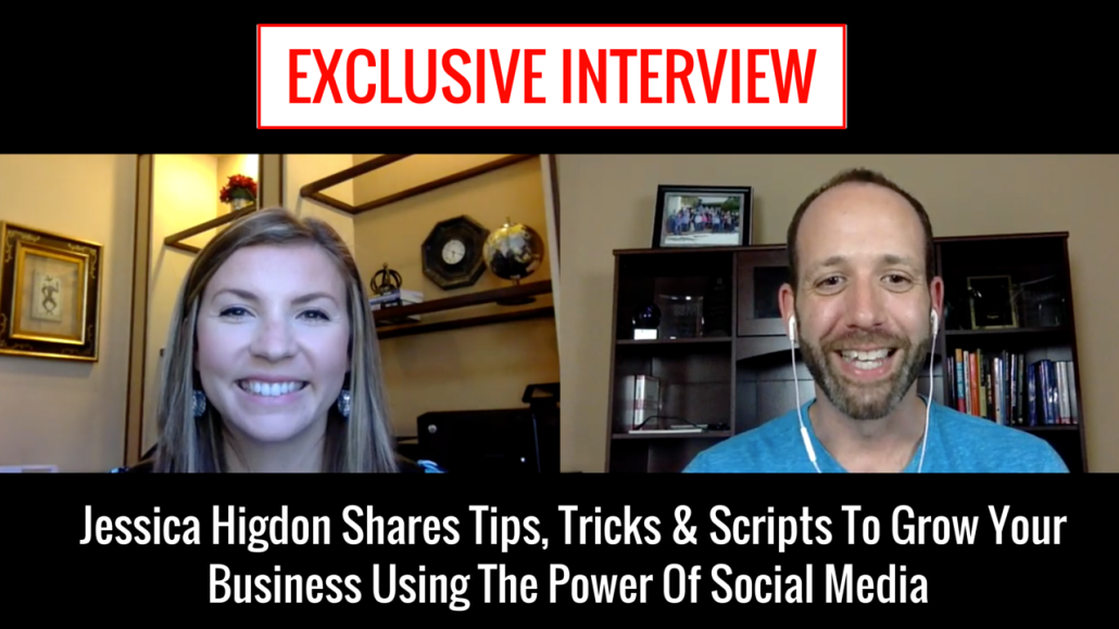 [Interview Part 1 of 2] Jessica Higdon Shares Scripts & Strategies To Help You Recruit More People On Social Media