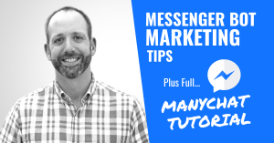 Facebook Messenger Bots To Grow Your Business (Full ManyChat Tutorial)
