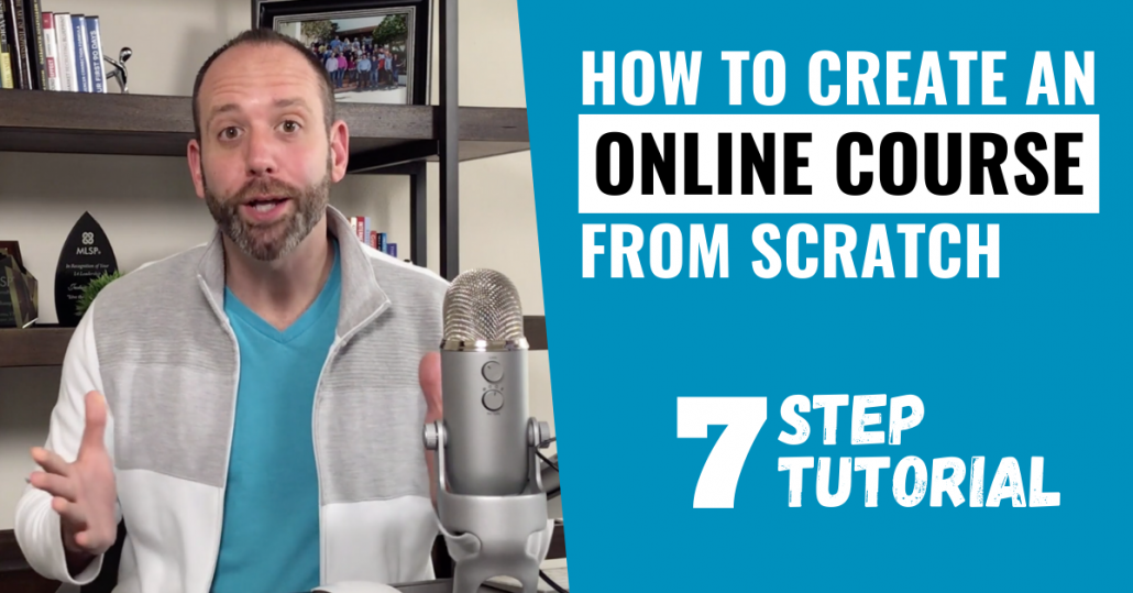 How To Create An Online Course From Scratch